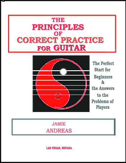 The Principles Of Correct Practice For Guitar - method book