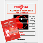 The Principles of Correct Practice For Guitar by Jamie Andreas