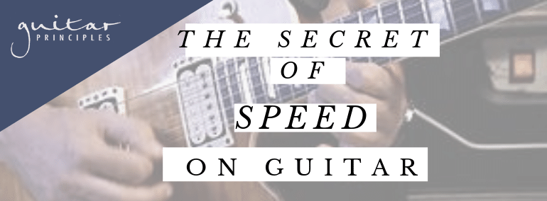 The Secret of Speed On Guitar