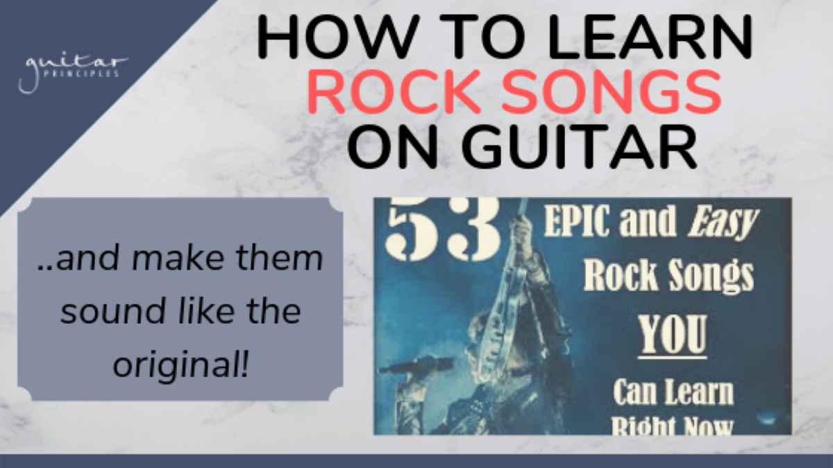 how to learn rock songs on guitar