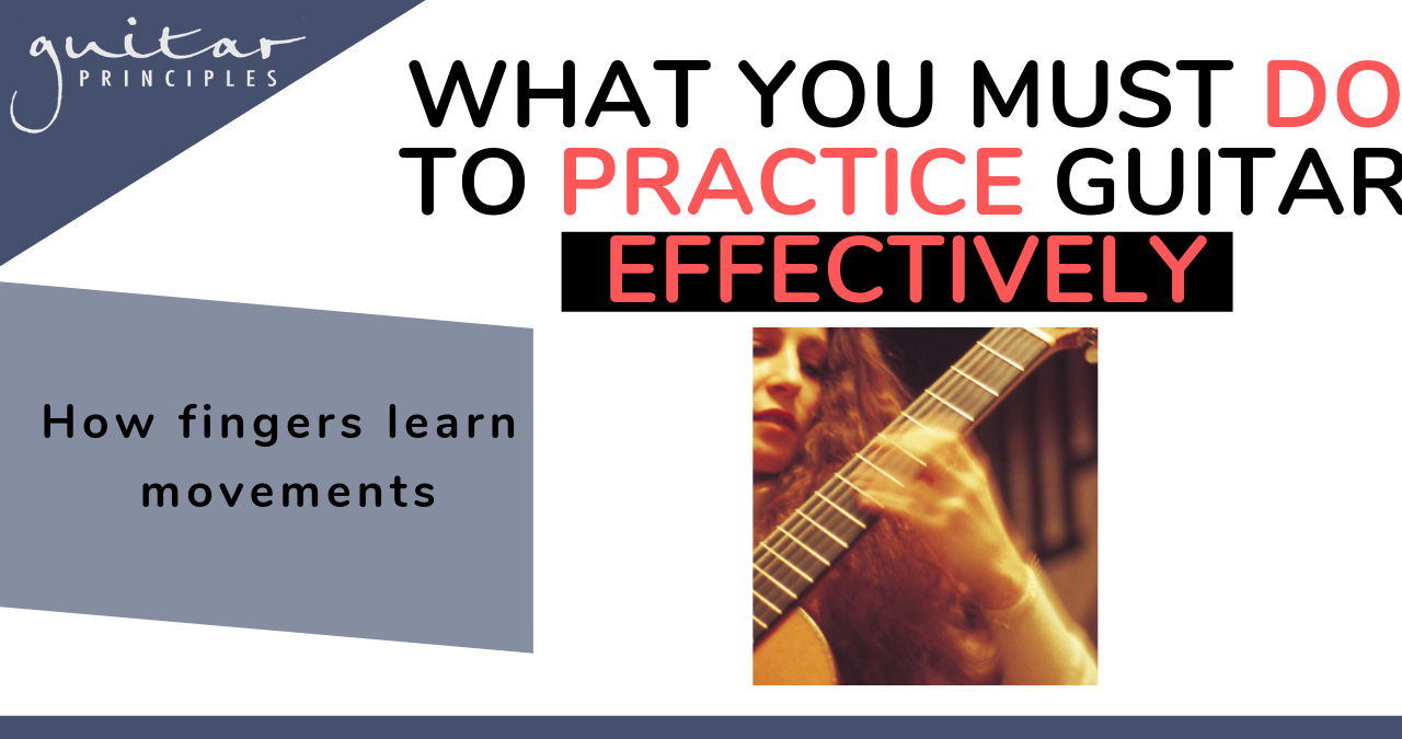 what you must do to practice effectively